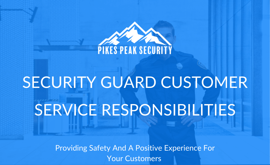 Security Guard Customer Service Responsibilities